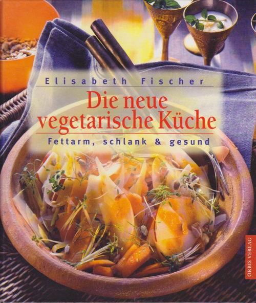 elisabeth fischer kocht � categories � vegan � vegetarisch
