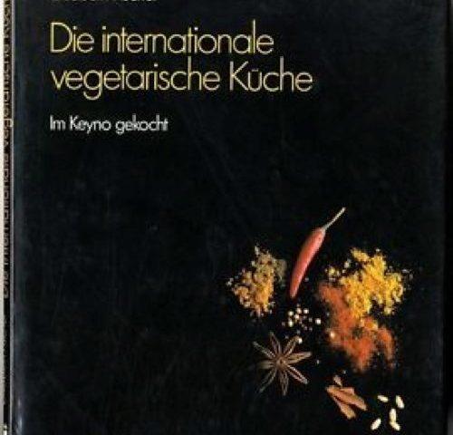 Die-internationale-vegetarische-Küche-Im-Keyno-gekocht
