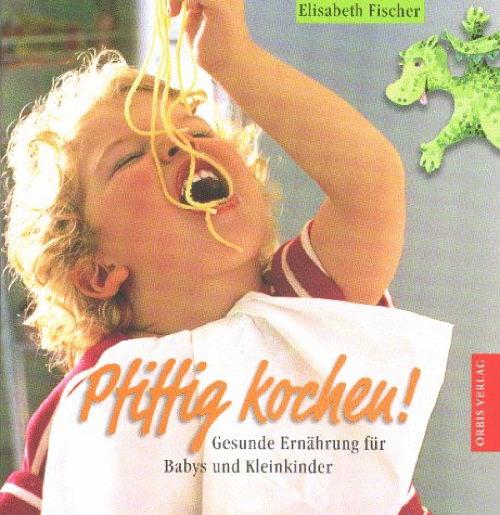 elisabeth fischer kocht categories schwangerschaft kinder. Black Bedroom Furniture Sets. Home Design Ideas