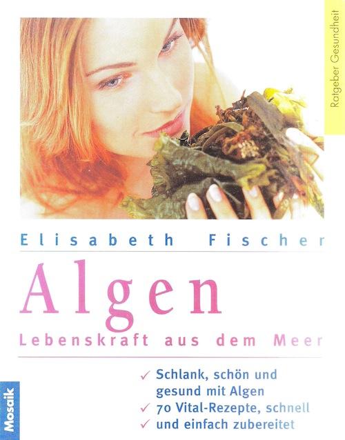 Algen - Lebenskraft aus dem Meer
