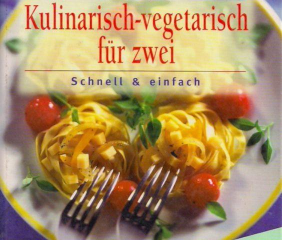 kulinarisch vegetarisch für zwei