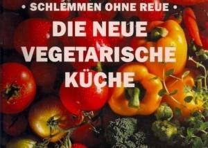 die neue vegetarische kueche