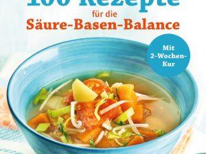 Buchcover 100 Rezepte für die Säure-Basen-Balance