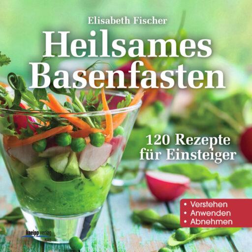 Buchcover Heilsames Basenfasten 120 Rezepte für Einsteiger