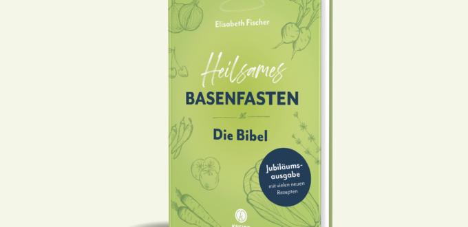 Heilsames Basenfasten, die Bibel - Buchcover